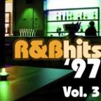 R&amp;B Hits '97 Vol.3