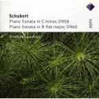 Schubert: Piano Sonata in C minor, D958; Piano Sonata in B flat major, D960