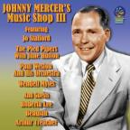 Johnny Mercer's Music Shop, Vol. 3