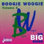 Boogie Woogie, Vol. 3: The Big Bands