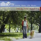HGTV Home, Ideas, Life, Music - Healthy Habits