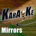 Mirrors (Originally Performed By Justin Timberlake) [karaoke Version]