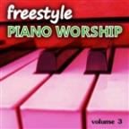 Freestyle Piano Worship, Vol. 3