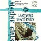 Lazy Ways & Beach Party