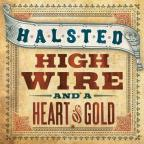 High Wire & A Heart Of Gold