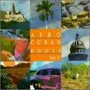 Afro-Cuban Roots Vol. 5: Rhythms Of Cuba