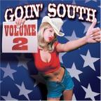Goin' South, Vol. 2