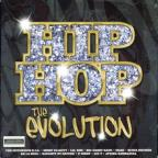 Hip Hop: The Evolution