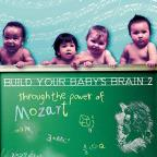 Build your baby's brain through the power of Mozart