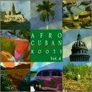 Havana After Hours: Afro-Cuban Roots Vol. 6