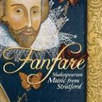 Fanfare: Shakespearean Music from Stratford
