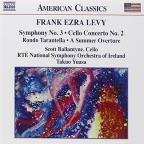 Frank Ezra Levy: Symphony No. 3; Cello Concerto No. 2