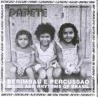 Berimbau E Percussao: The Music and Rhythms of Brasil