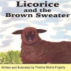 Licorice & The Brown Sweater