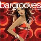 Bargrooves Disco Heat