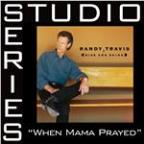 When Mama Prayed [Studio Series Performance Track]