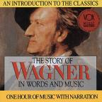Story Of Wagner In Words And Music