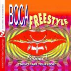 Boca Freestyle 1: Don't Take Your Love