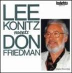 Friedman:Lee Konitz Meets Don Friedma