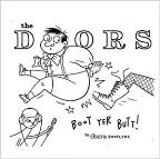 Boot Yer Butt!: The Doors Bootlegs