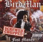 Fast Money (Screwed & Chopped)