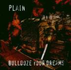 Bulldoze Your Dreams