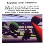 European Jazz Ens. 25th Anniversary