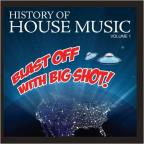Blast off Big Shot: History House, Vol. 1
