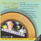 "Cream Of The Crop Volume 3: The Very Best Of The Motorcity 12"" Singels."