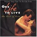 One Life To Live - The Best Of Love