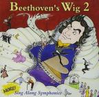 Beethoven's Wig, Vol. 2: More Sing - Along Symphonies