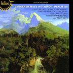 Bruckner: Mass in F minor; Psalm 150