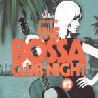 Bossa Club Night, Vol. 2
