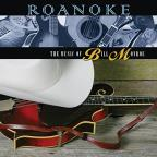 Roanoke: The Music of Bill Monroe