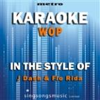 Wop (In The Style Of J.Dash & Flo Rida) [karaoke Version] - Single