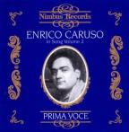 Enrico Caruso: In Song Vol. 2