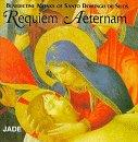 Requiem Aeternam / Santo Domingo de Silos Benedictine Monks