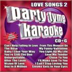 Party Tyme Karaoke: Love Songs 2
