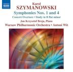 Karol Szymanowski: Symphonies Nos. 1 &amp; 4; Concert Overture; Study in B flat minor