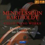Mendelssohn: Cello Piano Works