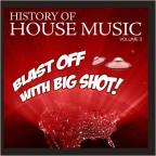 Blast off Big Shot: History House, Vol. 3