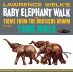 Baby Elephant Walk/Young Wor