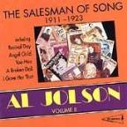 Al Jolson Volume II: The Salesman Of Song 1911-1923.