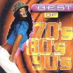 Best Of The 70'S, 80'S & 90'S