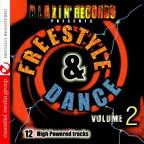 Freestyle &amp; Dance 2: 12 High Powered Tracks