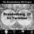 Brandenburg 23: Six Variations