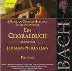 Bach:Choral Book Passion