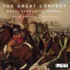 Great Contest: Bach, Scarlatti, Handel