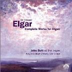 Elgar: Complete Works For Organ / John Butt