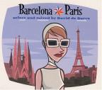 Barcelona Paris: Past Present Future
